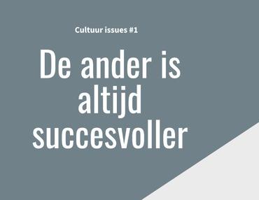 #1 De ander is altijd succesvoller