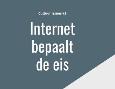 #2 Internet bepaalt de eis